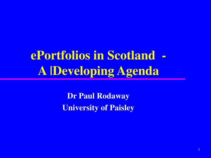 eportfolios in scotland a developing agenda n.