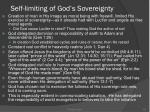 self limiting of god s sovereignty