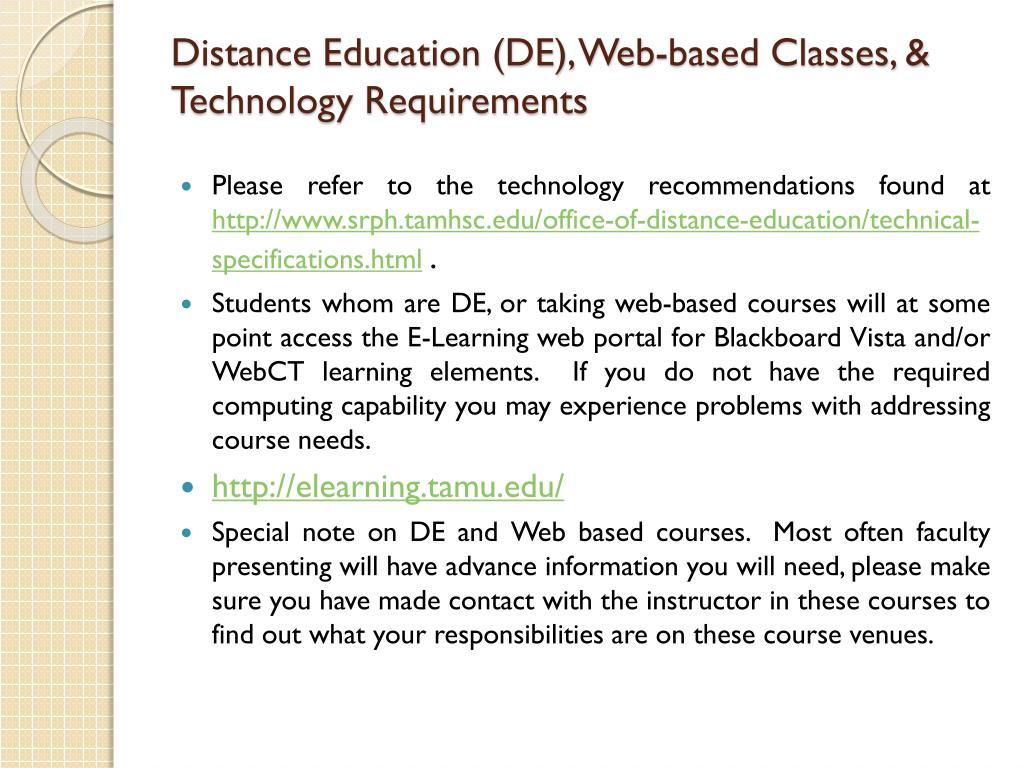 Distance Education (DE), Web-based Classes, & Technology Requirements