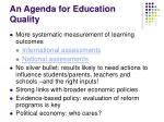 an agenda for education quality