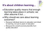 it s about children learning