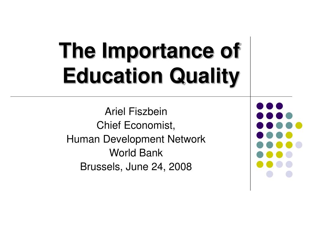 the importance of education quality l.