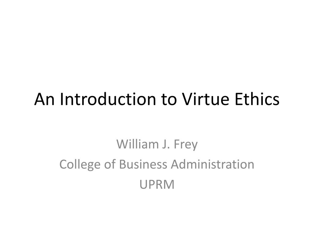 an introduction to virtue ethics l.