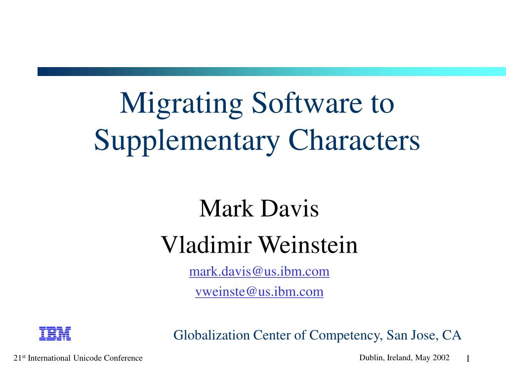 migrating software to supplementary characters l.