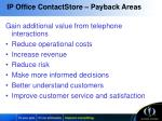 ip office contactstore payback areas