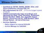 witness contactstore