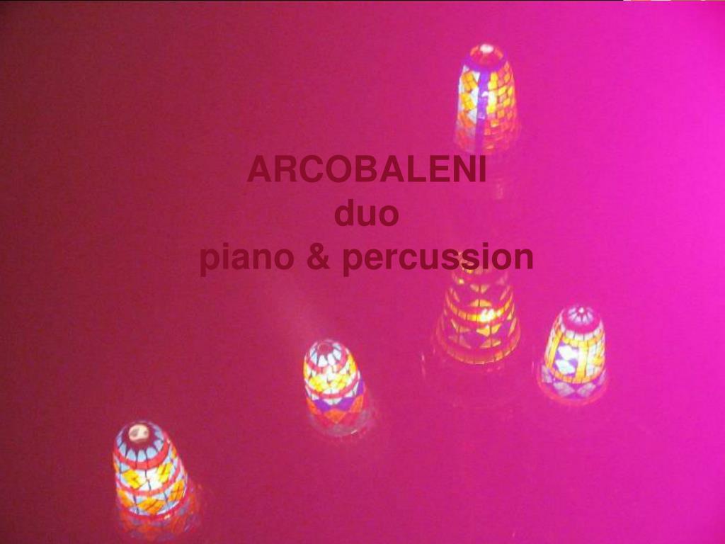 arcobaleni duo piano percussion l.