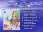 a comparison to medieval monarchy cont