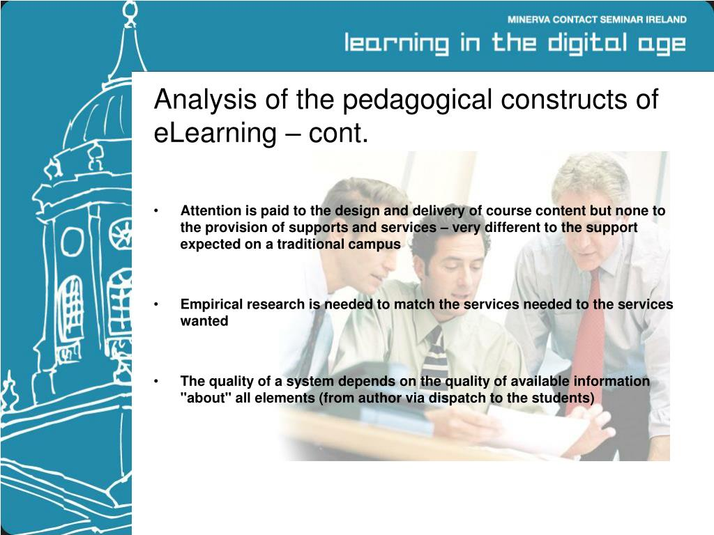 Analysis of the pedagogical constructs of eLearning – cont.