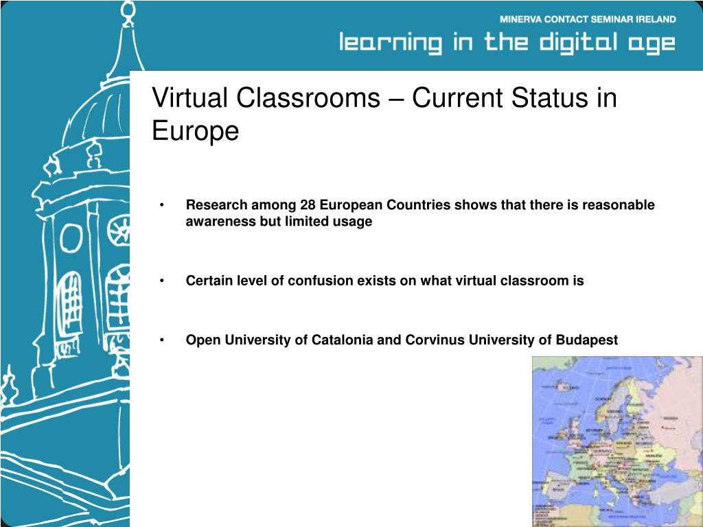 Virtual Classrooms – Current Status in Europe