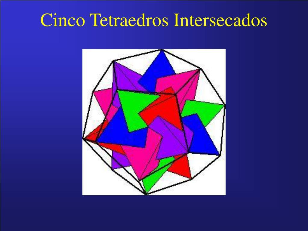 Cinco Tetraedros Intersecados