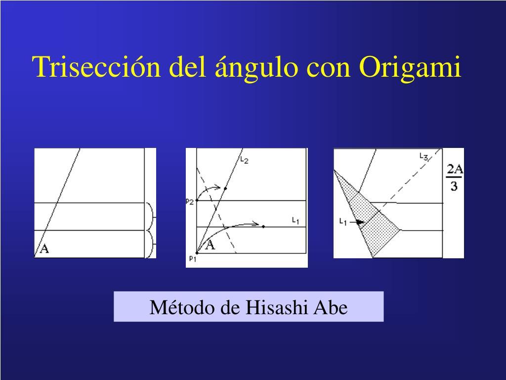 Trisección del ángulo con Origami