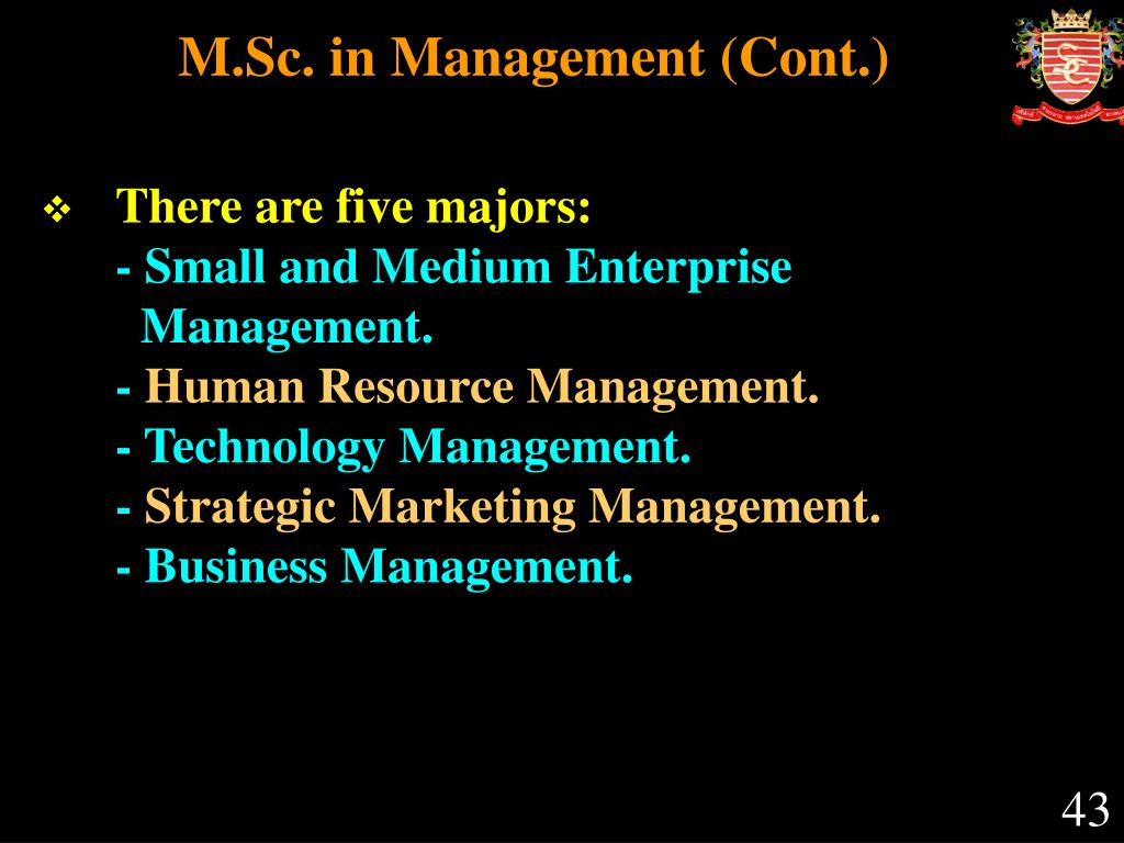 M.Sc. in Management (Cont.)