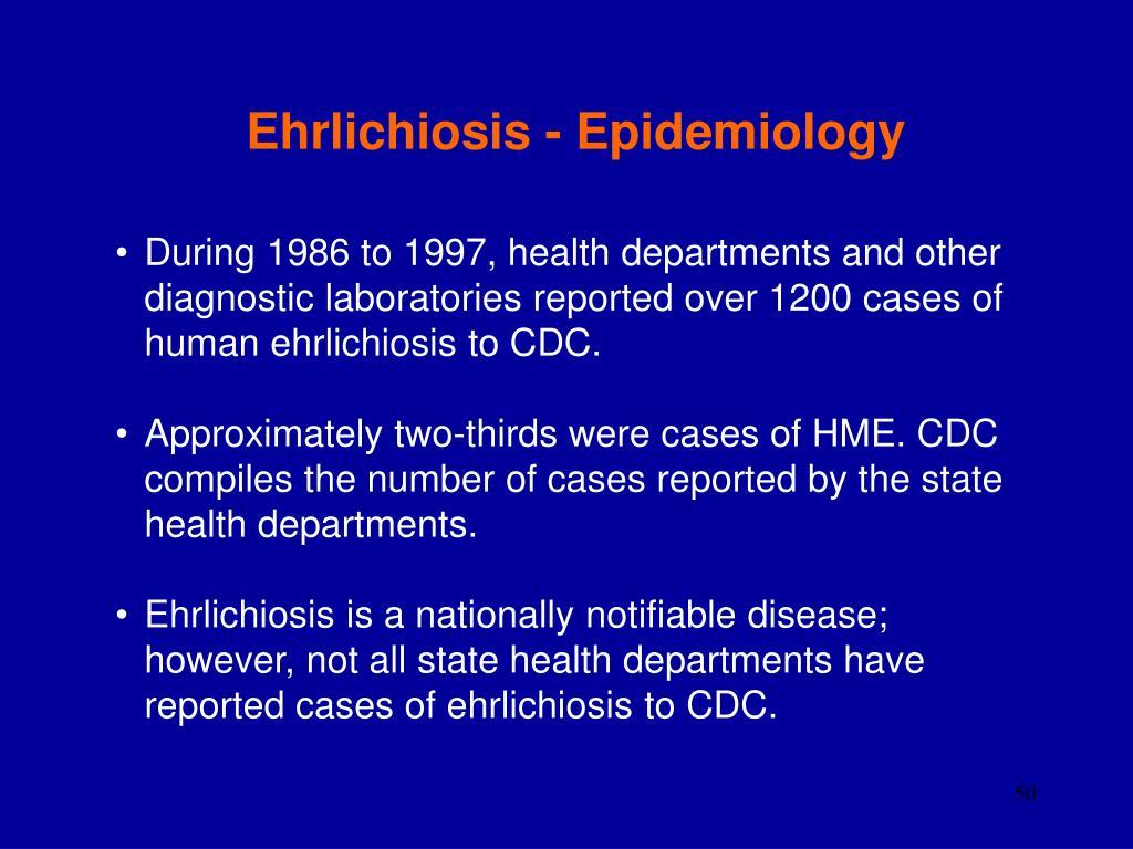 Ehrlichiosis - Epidemiology