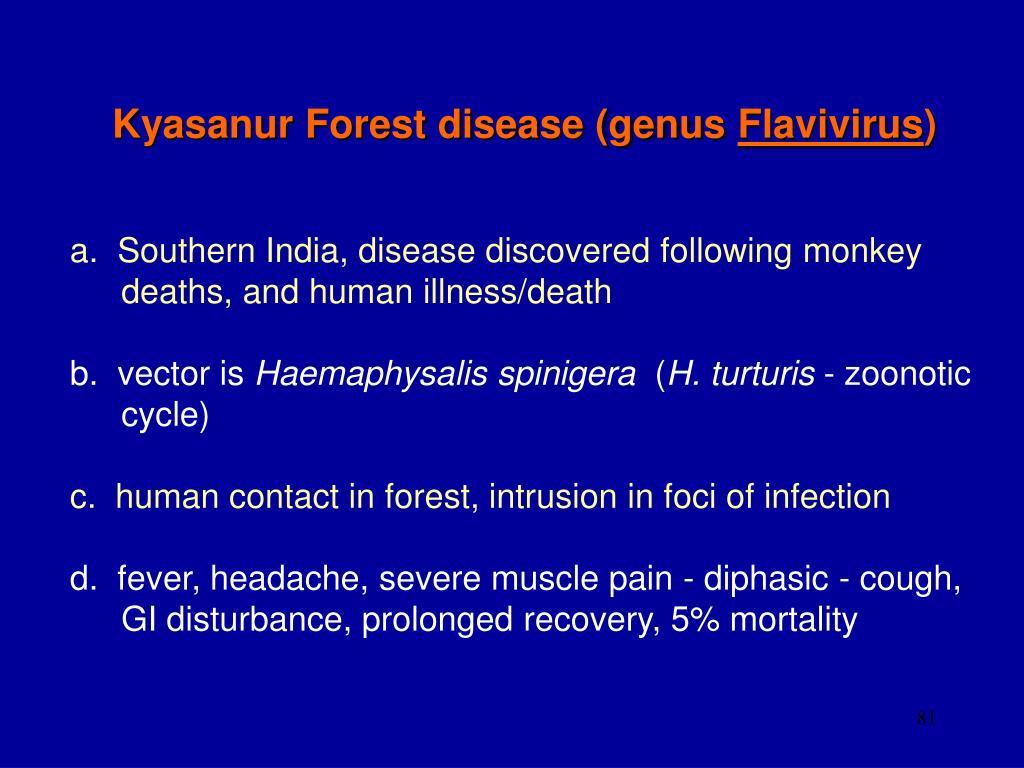 Kyasanur Forest disease (genus