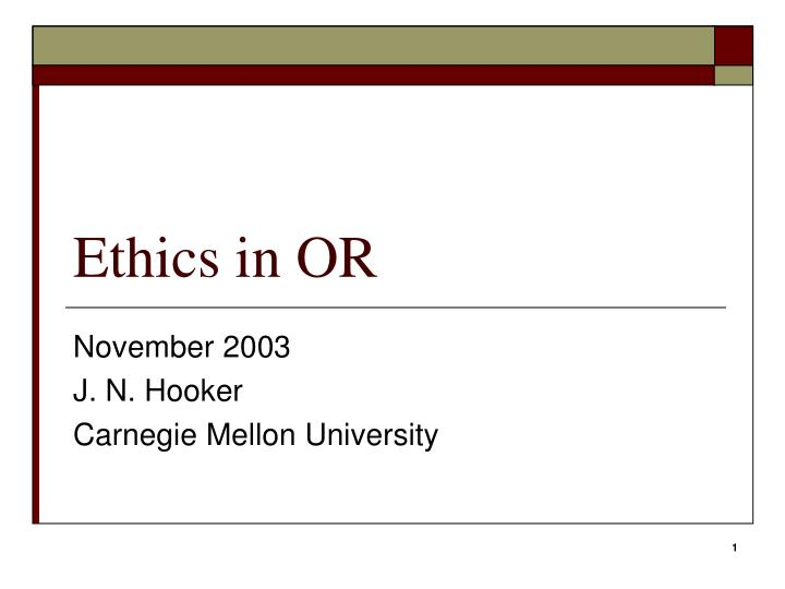 ethics in or n.
