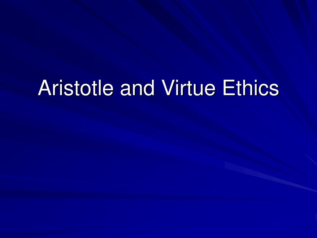 aristotle and virtue ethics l.