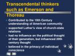 transcendental thinkers such as emerson and thoreau