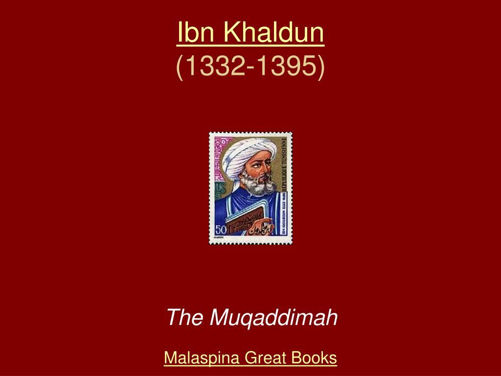 ibn khaldun 1332 1395 l.