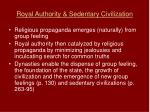 royal authority sedentary civilization