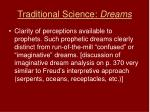 traditional science dreams