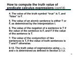 how to compute the truth value of predicate calculus expressions cont d