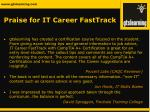 praise for it career fasttrack