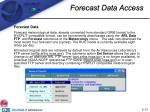 forecast data access