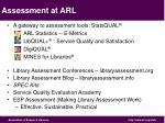 assessment at arl