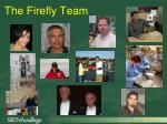 the firefly team