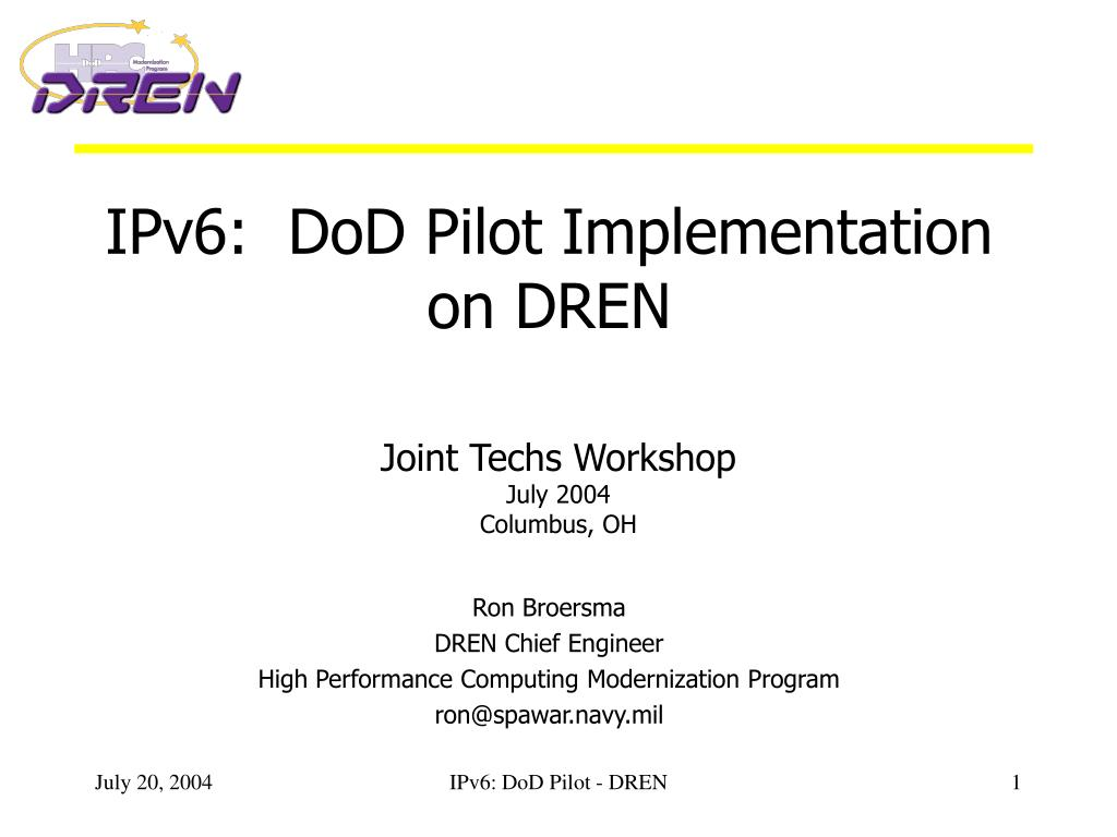 ipv6 dod pilot implementation on dren l.