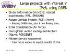 large projects with interest in ipv6 using dren