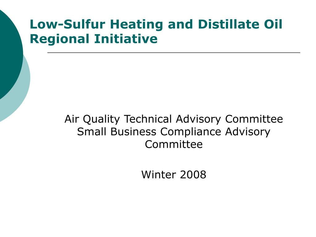 low sulfur heating and distillate oil regional initiative l.