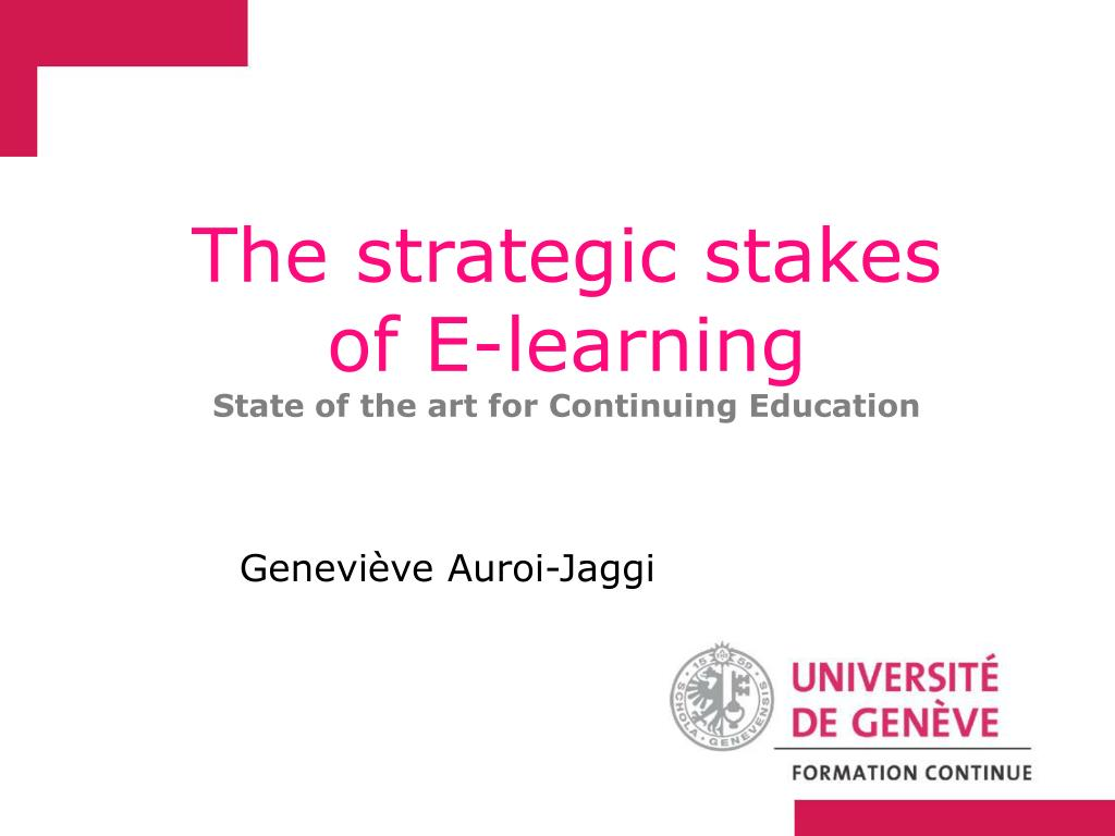 the strategic stakes of e learning state of the art for continuing education l.