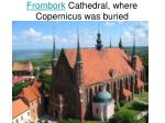 frombork cathedral where copernicus was buried