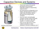 capacitive devices and systems