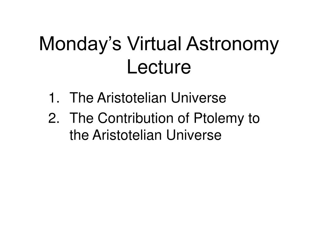 monday s virtual astronomy lecture l.
