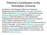 ptolemy s contribution to the aristotelian universe22