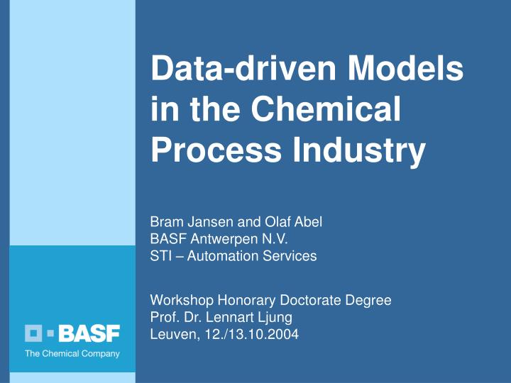 data driven models in the chemical process industry n.
