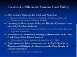 session 4 effects of current food policy