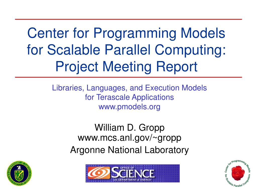 center for programming models for scalable parallel computing project meeting report l.
