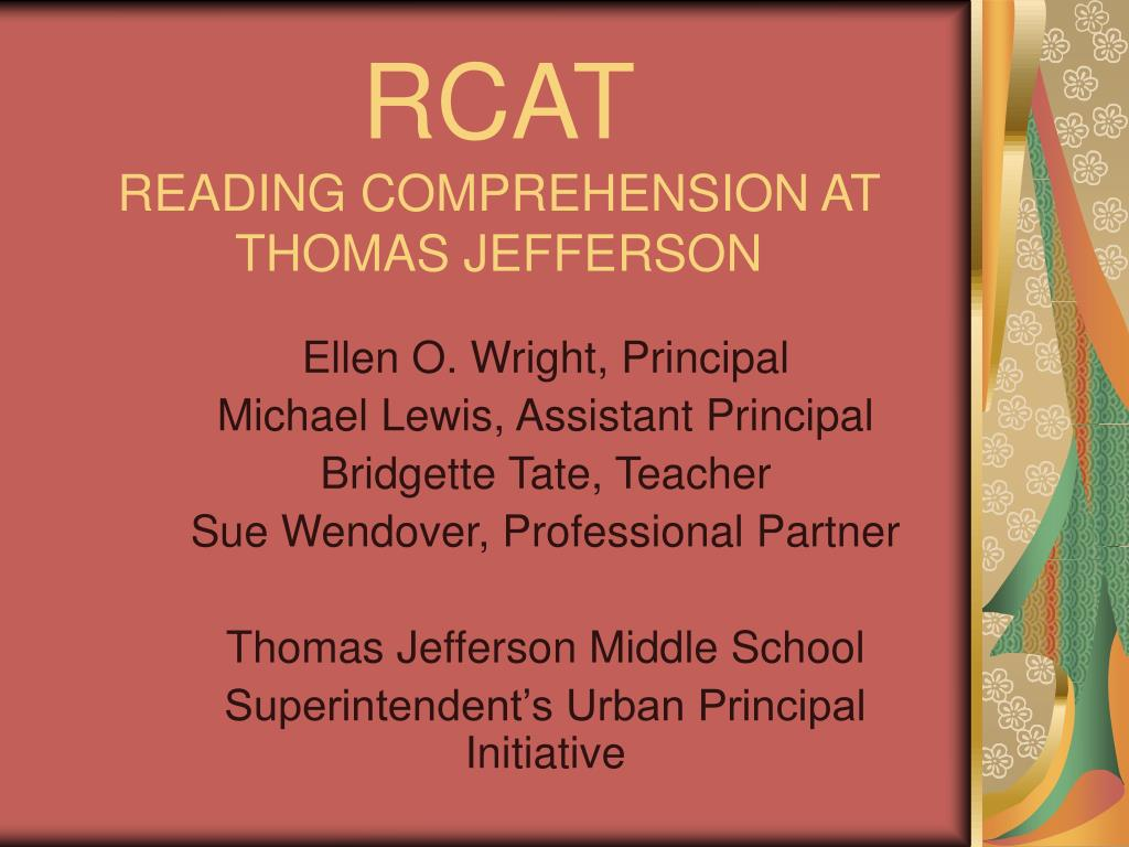 rcat reading comprehension at thomas jefferson l.