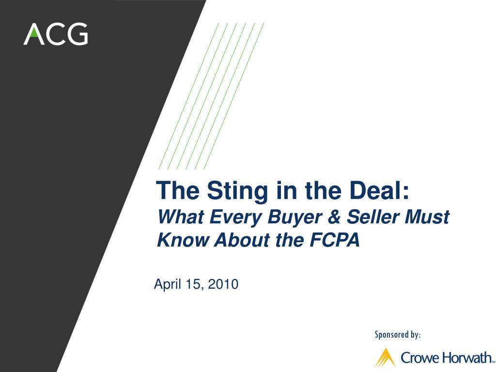 the sting in the deal what every buyer seller must know about the fcpa l.