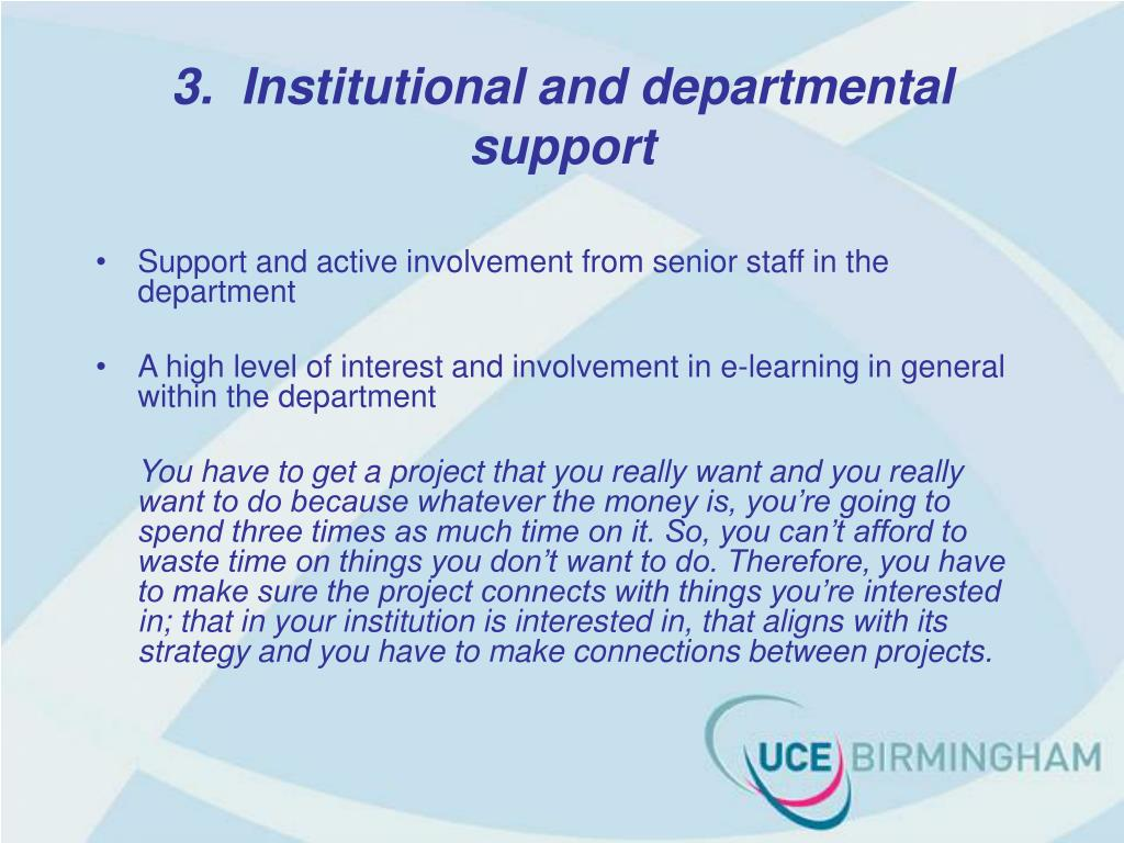 3.  Institutional and departmental support