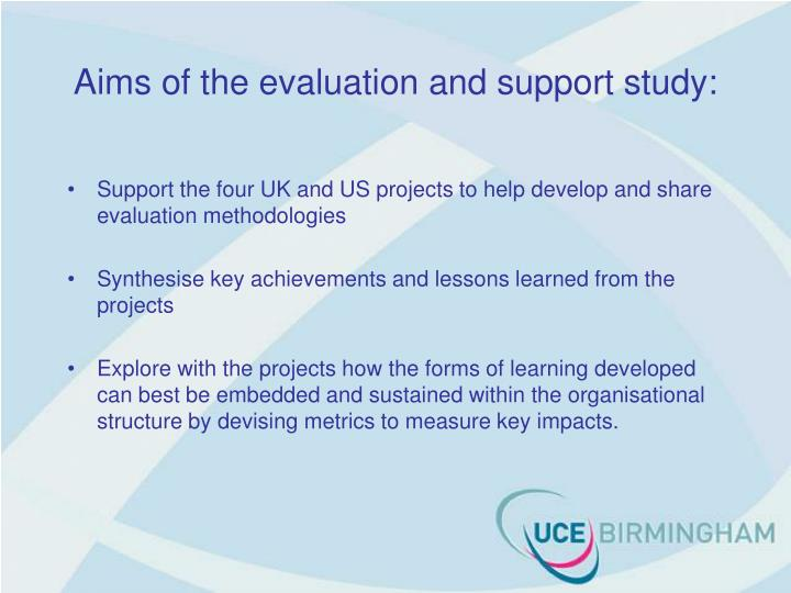 Aims of the evaluation and support study