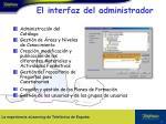 el interfaz del administrador