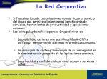 la red corporativa