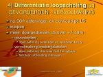 4 differentiatie loopscholing 2 gevorderden vervolmaking