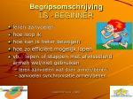 begripsomschrijving ls beginner