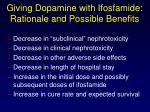 giving dopamine with ifosfamide rationale and possible benefits